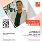 LEARN HOW TO BUILD AN EMPIRE WITH HEELS FROM AWARD-WINNING SHOE DESIGNER, NICHOLAS KIRKWOOD