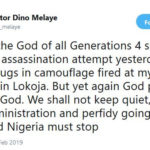 'I THANK GOD FOR SURVIVING ANOTHER ASSASSINATION ATTEMPT YESTERDAY' – SENATOR DINO MELAYE