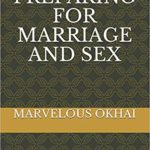 ABOUT THE BOOK…PREPARING FOR MARRIAGE AND SEX