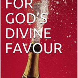 ABOUT THE BOOK: THE TIME FOR GOD'S DIVINE FAVOUR