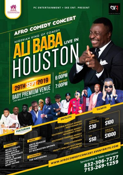 ALI BABA LEADS NIGERIAN COMEDIANS TO HOUSTON IN $1000 TICKET SHOW
