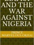 BIAFRA AND THE WAR AGAINST NIGERIA…available @ amazon bookstore or call 08160900157